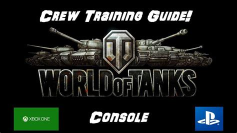 Crew Training - New Players Guide - World of Tanks Console